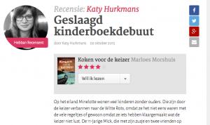 Recensie op hebban.nl: 'Door de krachtige beschrijvingen van de auteur en de herkenbare emoties die ze weet op te roepen, wordt de lezer meegezogen in het verhaal.'